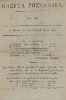 Gazeta Poznańska. 1806, Nro. 106 (13 grudnia) + dod.
