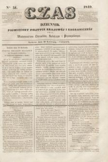 Czas : dziennik poświęcony polityce krajowéj i zagranicznéj oraz wiadomościom literackim, rolniczym i przemysłowym. [R.2], ner 51 (19 kwietnia 1849) + dod.