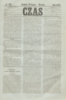 Czas. [R.2], № 127 (24 lipca 1849)