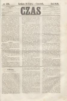 Czas. [R.2], № 129 (26 lipca 1849)