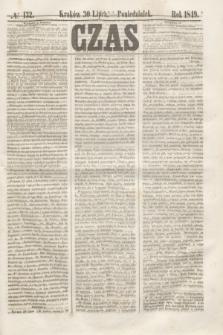 Czas. [R.2], № 132 (30 lipca 1849)