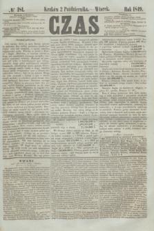 Czas. [R.2], № 181 (2 października 1849)