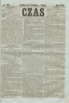 Czas. [R.2], № 219 (16 listopada 1849)