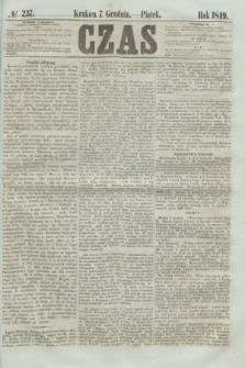 Czas. [R.2], № 237 (7 grudnia 1849)