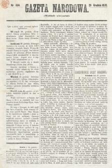 Gazeta Narodowa (wydanie wieczorne). 1870, nr334