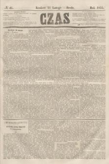 Czas. [R.8], № 41 (21 lutego 1855)