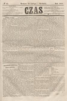 Czas. [R.8], № 45 (25 lutego 1855)