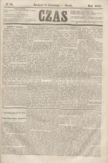 Czas. [R.8], № 76 (4 kwietnia 1855)