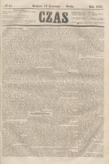 Czas. [R.8], № 81 (11 kwietnia 1855)