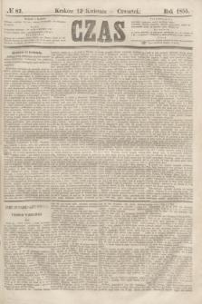 Czas. [R.8], № 82 (12 kwietnia 1855)