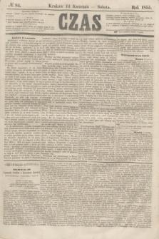 Czas. [R.8], № 84 (14 kwietnia 1855)