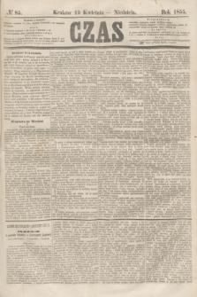 Czas. [R.8], № 85 (15 kwietnia 1855)