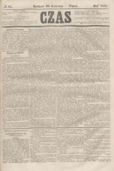Czas. [R.8], № 89 (20 kwietnia 1855)