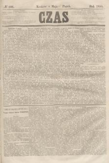 Czas. [R.8], № 101 (4 maja 1855)