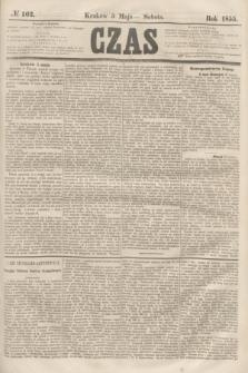Czas. [R.8], № 102 (5 maja 1855) + dod.
