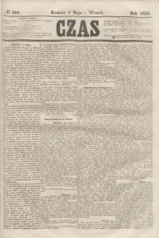Czas. [R.8], № 104 (8 maja 1855)