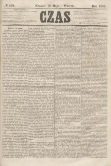 Czas. [R.8], № 109 (15 maja 1855)