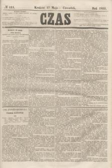 Czas. [R.8], № 111 (17 maja 1855)