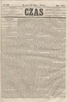 Czas. [R.8], № 120 (30 maja 1855)