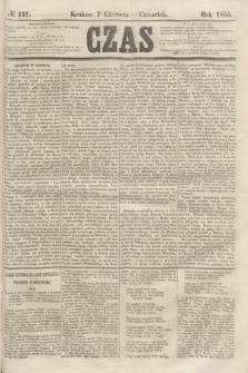Czas. [R.8], № 127 (7 czerwca 1855)