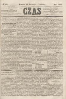 Czas. [R.8], № 129 (10 czerwca 1855)