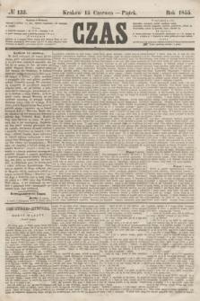 Czas. [R.8], № 133 (15 czerwca 1855)
