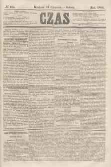 Czas. [R.8], № 134 (16 czerwca 1855)