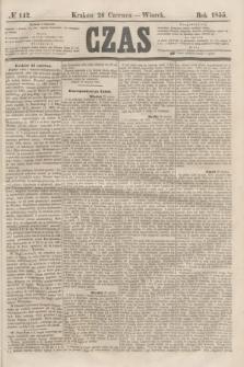 Czas. [R.8], № 142 (26 czerwca 1855) + dod.