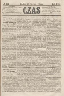 Czas. [R.8], № 143 (27 czerwca 1855)