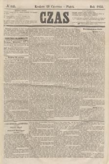 Czas. [R.8], № 145 (29 czerwca 1855)