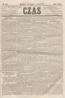 Czas. [R.8], № 161 (19 lipca 1855)
