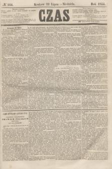 Czas. [R.8], № 164 (22 lipca 1855)