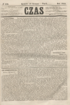 Czas. [R.8], № 180 (10 sierpnia 1855)