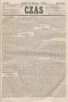 Czas. [R.8], № 191 (24 sierpnia 1855)