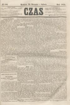 Czas. [R.8], № 192 (25 sierpnia 1855)