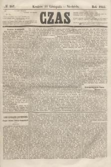 Czas. [R.8], № 257 (11 listopada 1855) + dod.