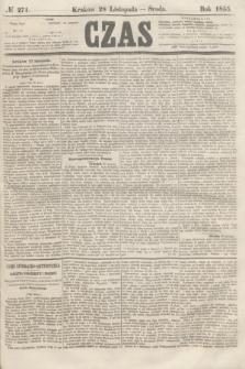 Czas. [R.8], № 271 (28 listopada 1855)