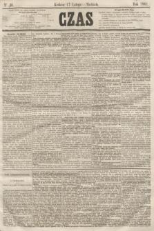 Czas. [R.14], Ner 40 (17 lutego 1861)