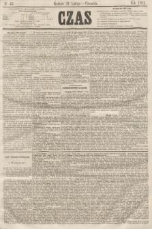 Czas. [R.14], Ner 43 (21 lutego 1861)
