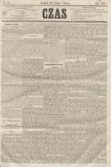 Czas. [R.14], Ner 44 (22 lutego 1861)