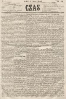 Czas. [R.14], Ner 47 (26 lutego 1861)