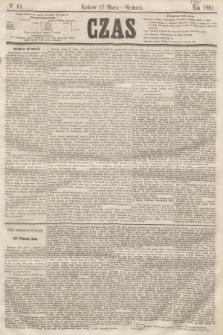 Czas. [R.14], Ner 64 (17 marca 1861)