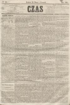 Czas. [R.14], Ner 73 (28 marca 1861) [skonfiskowany]
