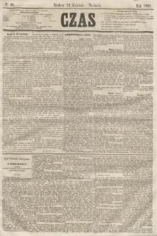 Czas. [R.14], Ner 86 (14 kwietnia 1861)