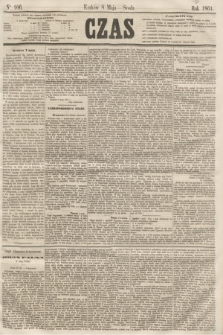 Czas. [R.14], Ner 106 (8 maja 1861) + dod.