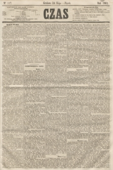 Czas. [R.14], Ner 117 (24 maja 1861)