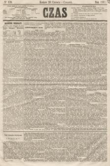 Czas. [R.14], Ner 139 (20 czerwca 1861)