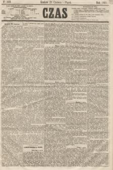 Czas. [R.14], Ner 140 (21 czerwca 1861)