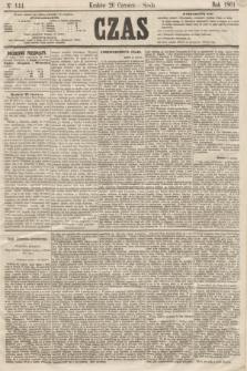 Czas. [R.14], Ner 144 (26 czerwca 1861)