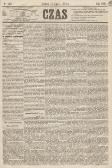 Czas. [R.14], Ner 163 (19 lipca 1861)